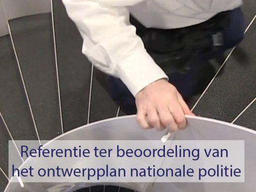 Referentie ter beoordeling van het ontwerpplan Nationale Politie